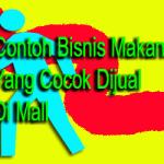 Bisnis Makanan Yang Cocok Di Jual Di Mall