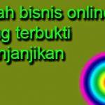 Apa Itu Bisnis Online Yang Menjanjikan?