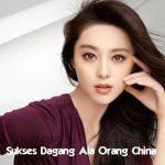 Tips Menjadi Sukses Dagang Ala Orang China