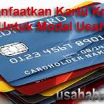 Modal Usaha Dari Kartu Kredit